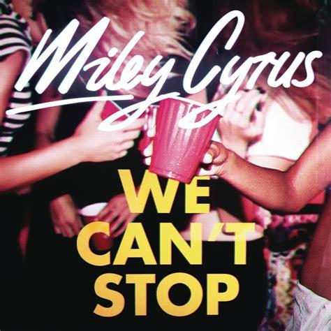 miley cyrus we cant stop lyrics miley cyrus we can t stop lyrics genius lyrics
