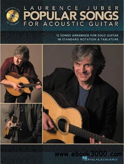 142343093x popular songs for acoustic guitar laurence juber pop songs for acoustic guitar free