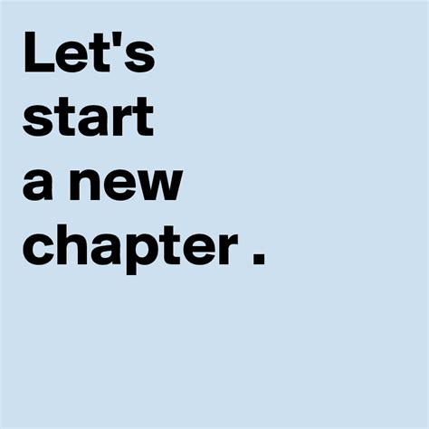 A New Chapter let s start a new chapter post by asmiprinting on
