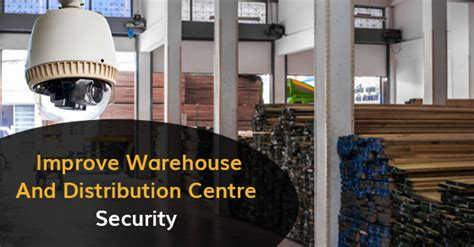 5 ways to keep your warehouse secure calgary alarm inc