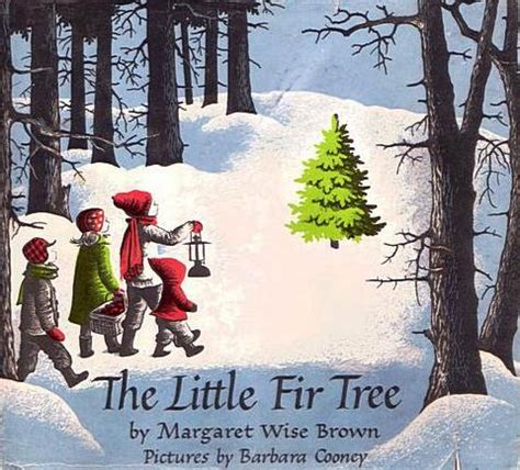 the little fir tree a picture book lovingly kissed by
