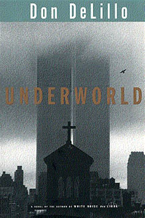 underworld picador classic 1447289390 underworld don delillo 1997