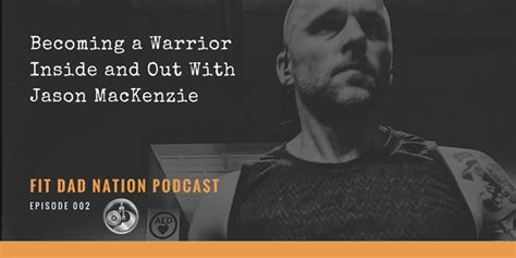 Out And About Nation 2 by Becoming A Warrior Inside And Out With Jason Mackenzie 2