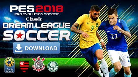 download game dream league soccer mod pes dls classic mod pes 2018 apk data download