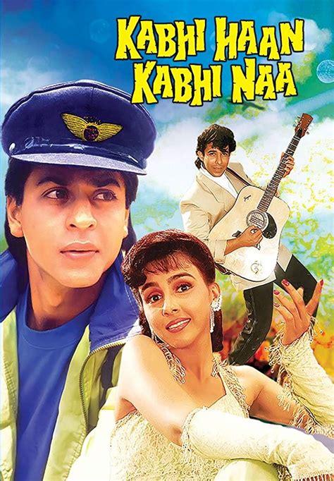 kabhi haan kabhi naa  hindi full   hd