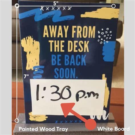 away from desk sign freestanding away desk sign green clean designs