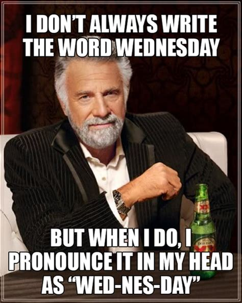 Wednesday Meme Funny - how to spell wednesday dump a day