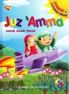 Last Stock Juz Amma Lengkap Bergambar Untuk Anak juz amma untuk anak anak lengkap asbabun nuzul bukabuku toko buku
