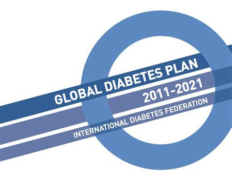 global diabetes plan 2011 2021 boundless