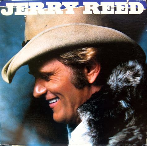 jerry reed jerry reed known people famous people news and biographies