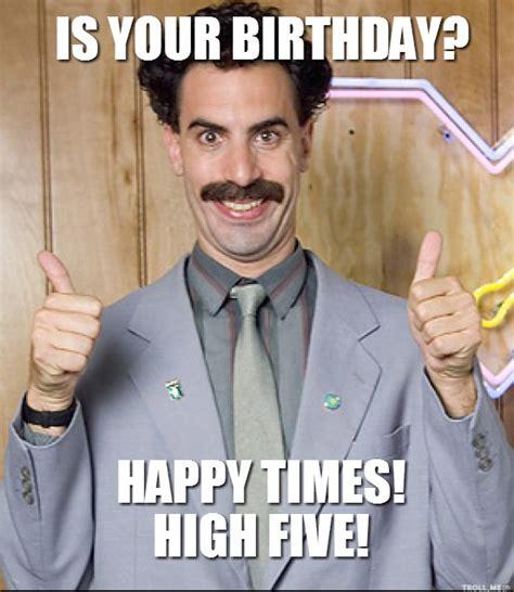 Great Success Meme - great success borat birthday birthday memes pinterest