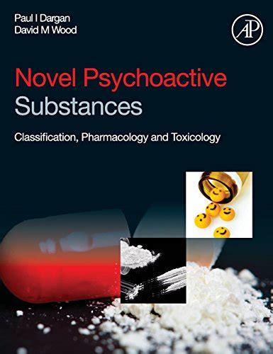 Psychoactive Also Search For Novel Psychoactive Substances Classification Pharmacology And Toxicology