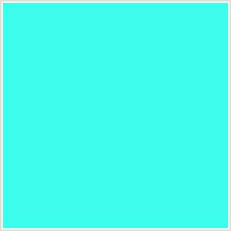 Light Cyan by 3dfeed Hex Color Rgb 61 254 237 Aqua Cyan Light Blue