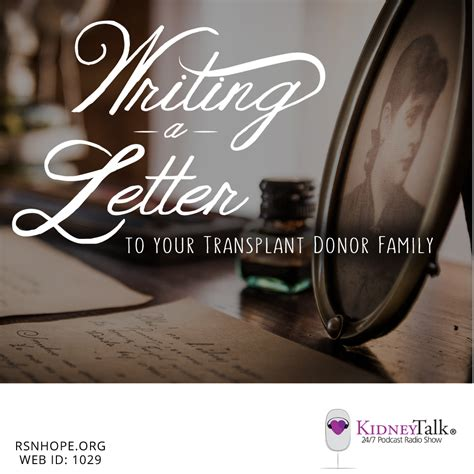 Kidney Donation Letter writing a letter to your transplant donor family renal
