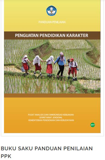 Buku Panduan Internalisasi Karakter Di Sekolah buku panduan penilaian pendidikan karakter sentra pendidikan