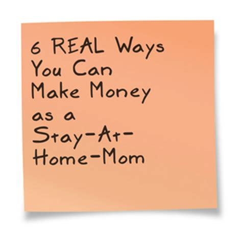 6 real ways you can make money as a stay at home