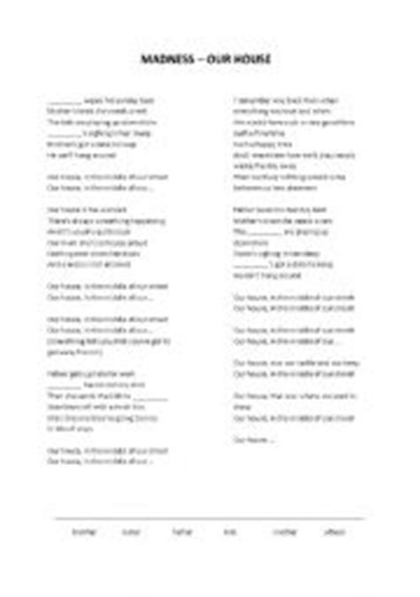 lyrics to our house english worksheets lyrics fill in the gaps madness our house