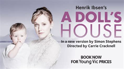 a doll s house young vic a doll s house west end transfer news atg tickets