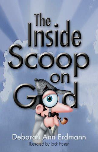 for your only the inside scoop about and marriage books the inside scoop on god deborah erdmann foster