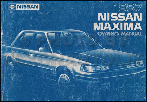 car repair manual download 2005 nissan maxima spare parts catalogs 1987 nissan maxima owner s manual original