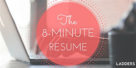 8 Minute Resume the 8 minute resume ladders