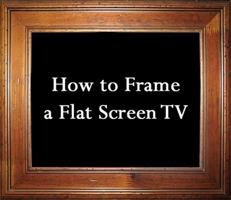 How To Make A Picture Frame Out Of Paper - how to frame a flat screen tv flats tv frames and moldings
