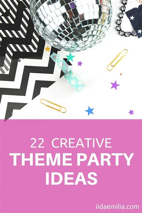 love themes in as you like it who wouldn t love theme parties here are 22 themes for