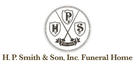 welcome to h p smith inc funeral home proudly