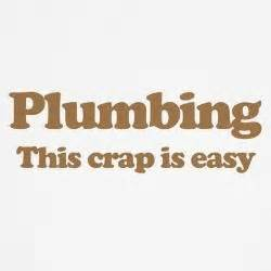 plumbing slogans and quotes quotesgram