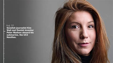 kim wall youtube timeline investigation into swedish journalist kim wall s