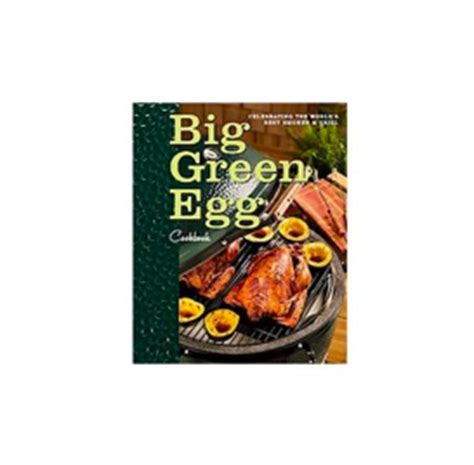 the unofficial big green egg cookbook the complete guide to charcoal grilling and roasting secrets more than 500 tried true recipes big green egg cookbook series volume 1 books big green egg cookbook bgecookbook