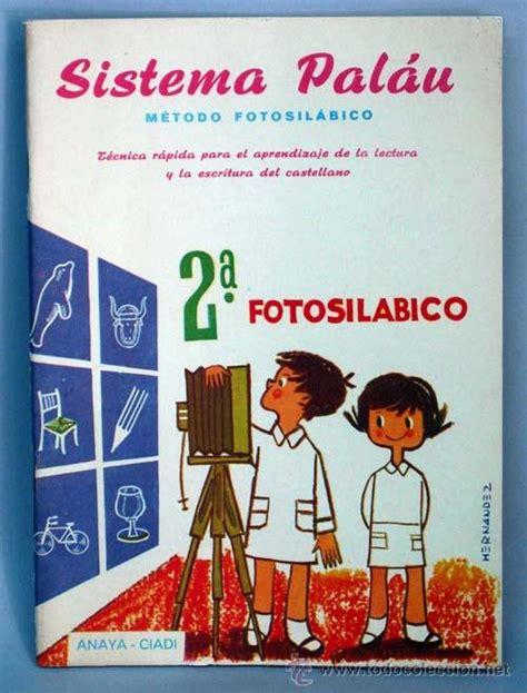 libro metodo fotosilabico palau metodo sistema palau 2 170 cartilla lectura m 233 todo fotosi comprar libros de texto en todocoleccion
