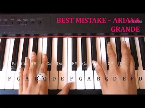 best mistake ariana grande how to play best mistake ariana grande easy piano