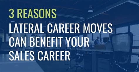 3 reasons lateral career can benefit your sales career