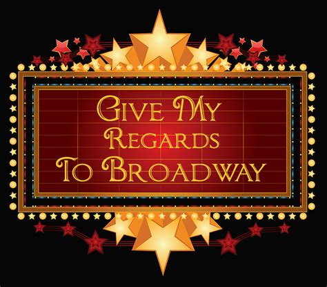my big broadway debut the story books give my regards to broadway theatre tours richard hanson