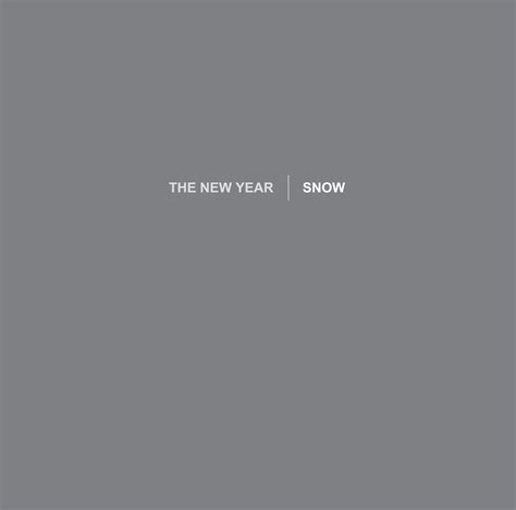 new year snow the new year announce album in nine years new