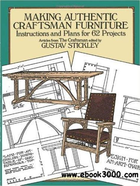 craftsman furniture plans making authentic craftsman furniture instructions and