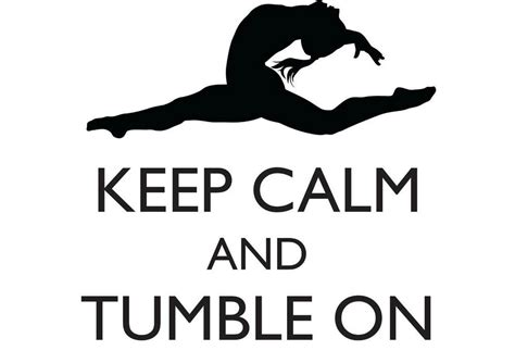 calm  tumble  gymnastics quote gym