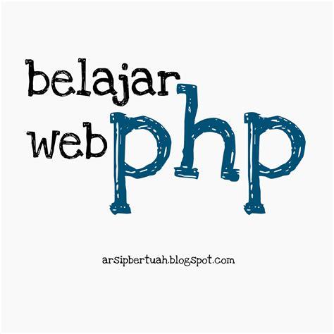 belajar membuat website dengan html pdf belajar php membuat dokumen pdf arsipbertuah