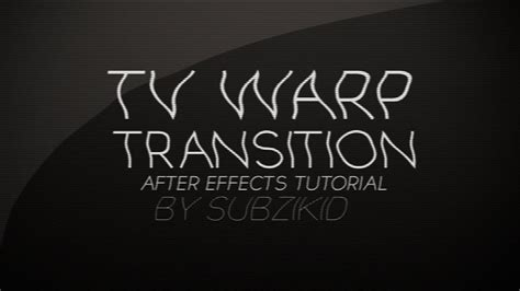 tutorial after effects transitions tv warp transition tutorial after effects doovi