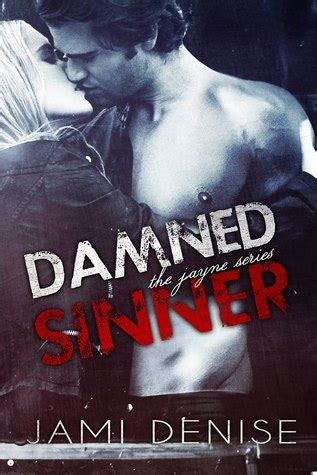 try sinner books damned sinner the jayne series 3 by jami