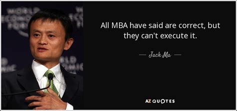 Best Mba Quotes by Ma Quote All Mba Said Are Correct But They Can