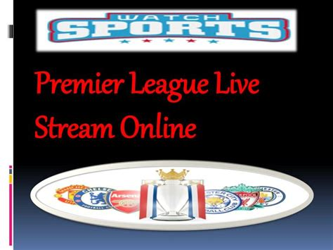 epl live streaming free ppt premier league live stream online powerpoint