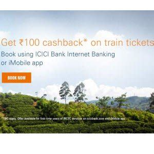 icici bank money to india promo code irctc icici bank offer rs 100 cashback with icici