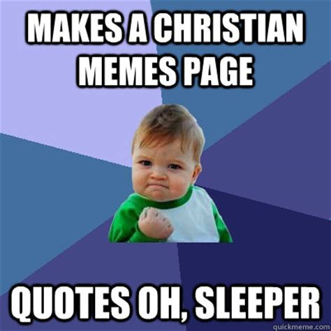 Oh Sleeper Christian by Makes A Christian Memes Page Quotes Oh Sleeper Success