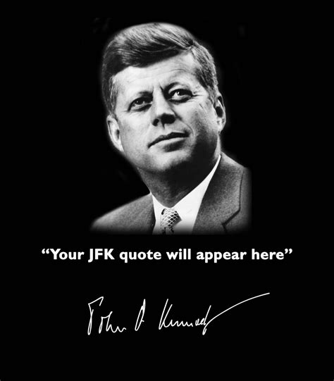 john f kennedy biography quotes john f kennedy famous quotes quotesgram