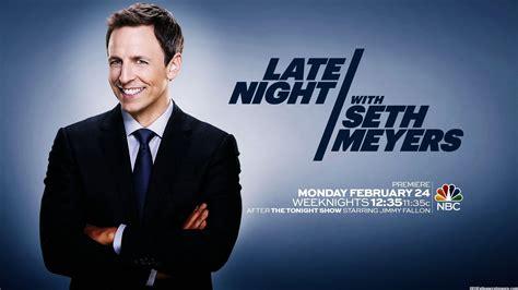 late night seth meyers nbc com late night with seth meyers production listing backstage