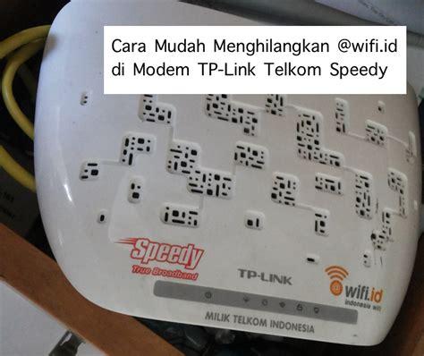 Wifi Telkom Speedy cara mudah menghilangkan wifi id di modem tp link telkom speedy