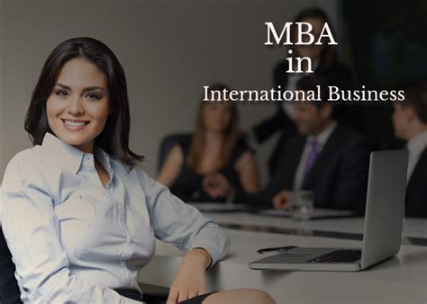 Do I Need Work Experience For Mba by Mba In International Business Details About Scope Salary