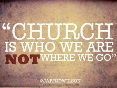 church quotes going to church quotes quotesgram